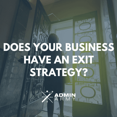 Does Your Business Have An Exit Strategy?