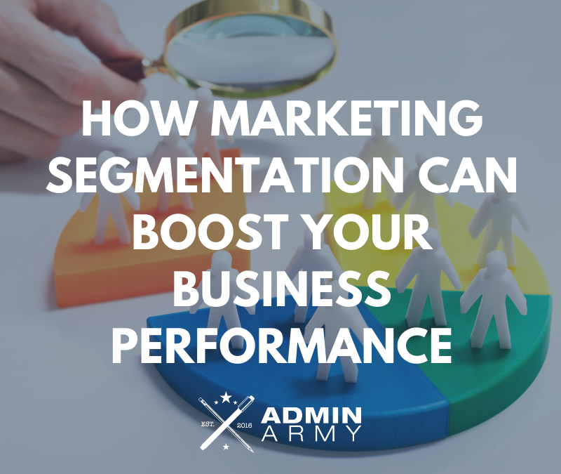 How Marketing Segmentation Can Boost Your Business Performance